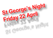 St George's Night Friday 22 April